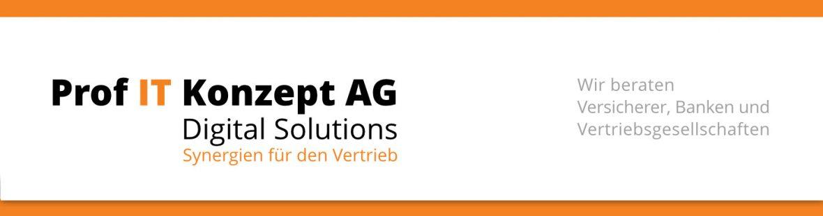 Prof IT Konzept Digital Solutions AG - Wir beraten Versicherer, Banken und Vertriebsgesellschaften