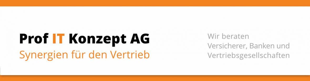 Prof IT Konzept AG - Wir beraten Versicherer, Banken und Vertriebsgesellschaften
